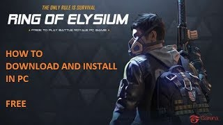 how to download and install Ring of Elysium for pc (now u can download it from stream in english )