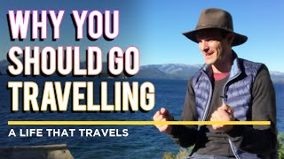 Why You Should Go Travelling [Taking a Gap Year Before, During or After University]