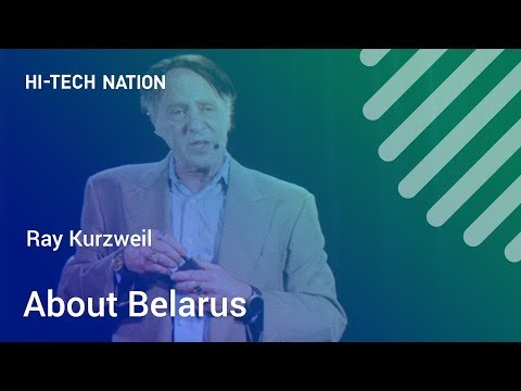 Ray Kurzweil about Belarus / Forum HI-TECH NATION in Minsk