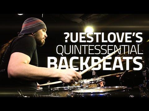 ?uestlove's Quintessential Backbeats - Drum Lesson