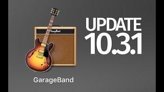 How to Update GarageBand to version 10.3.1 - Mac
