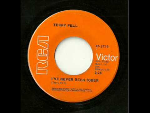 Terry Fell - I've Never Been Sober