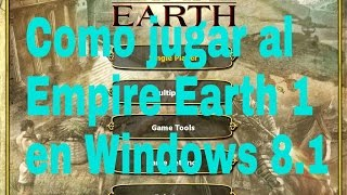 Como jugar Empire Earth en Windows 8.1