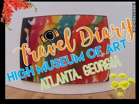 Travel Diary: High Museum of Art in Atlanta,GA