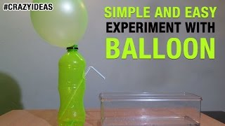 Simple and Easy Science Experiment With Balloon | DIY | Science Projects | Crazy Ideas