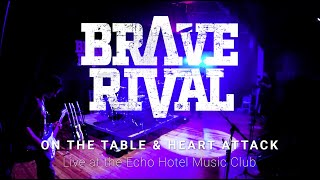 Brave Rival - On The Table and Heart Attack - Live at the Echo Hotel Music Club, Jan 2020