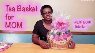 Mother's Day Tea Basket Tutorial - GiftBasketAppeal