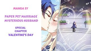 Paper Pet Marriage Mysterious Husband Special Chapter-Valentine's Day
