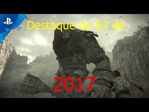 DESTAQUE DA E3 DE 2017