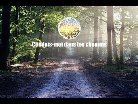 Conduis-moi Dans Tes Chemins - Chant De L'Emmanuel