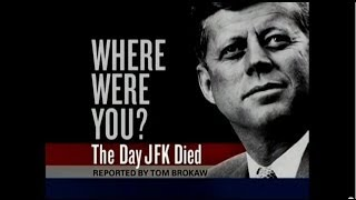 Where Were You? The Day JFK Died - The Interviews - Tom Brokaw - NBC - Nov. 22, 2013