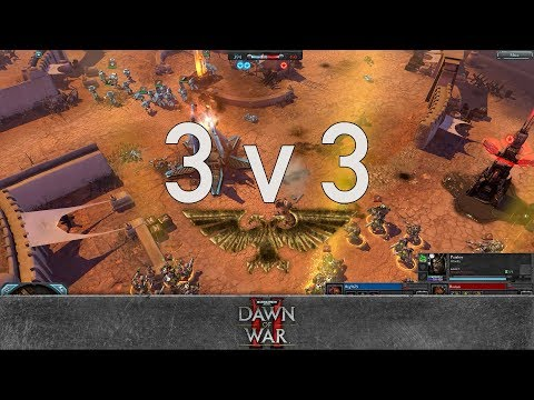 Dawn of War 2 - Faction Wars 2017 | Space Marines vs Orks #4