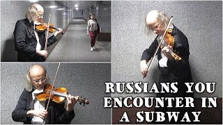 WE LOVE RUSSIA: Russian Violin Maestro Plays J.S. Bach - The Art of Fugue To Commuters in Subway