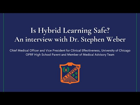 Is Hybrid Learning Safe? An interview with Dr. Stephen Weber