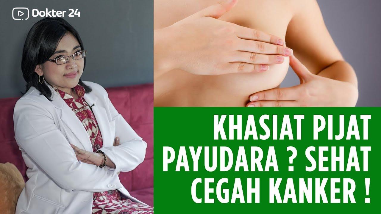 Dokter 24 - Sering Dipijat Payudara Makin Sehat - YouTube