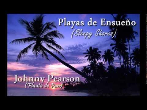 Playas de Ensueño (Sleepy Shores) - Johnny Pearson