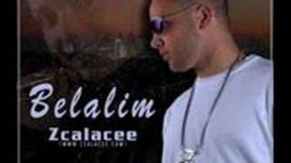 Zcalacee- Belalim  Deutsch/neu 2008