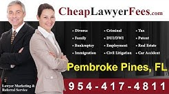 Cheap Lawyer Fees Pembroke Pines FL