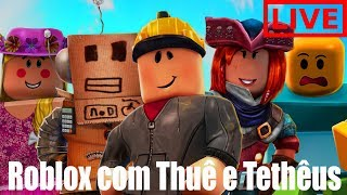 ROBLOX-SO LET'S PLAY ROBLOX WITH THUÊ and TETHÊUS???