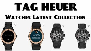 TAG HEUER  Men Watches Latest Collection 2019
