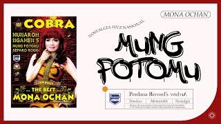 Mung Fotomu - Mona Ochan - New Cobra ( Official Music Video )