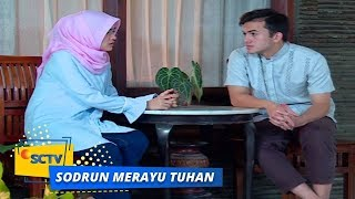 Highlight Sodrun Merayu Tuhan - Episode 80