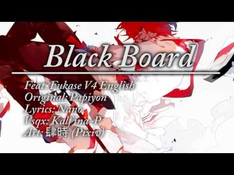 【FUKASE English】Black Board +VSQx