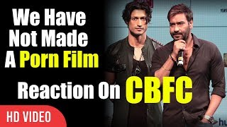 We have Not Made A Porn Film | Ajay Devgn Reaction On Censor Board | Baadshaho Trailer Launch