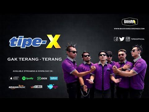 Tipe-X - Gak Terang - Terang (Official Audio)