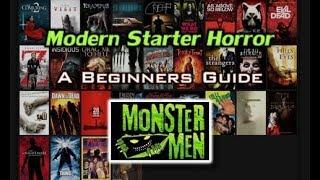 Moder Starter Horror - Beginners Guide to Horror Movies - Monster Men Ep. 137