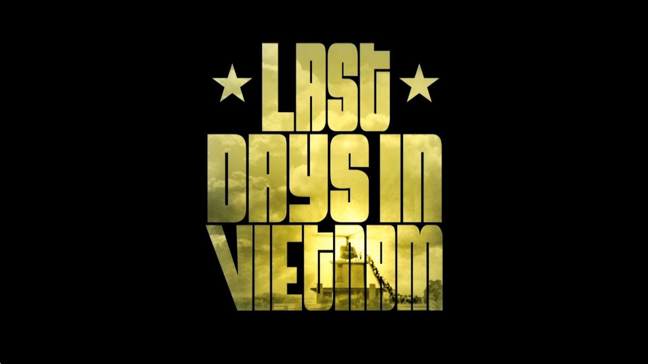 Download Last Days in Vietnam Trailer