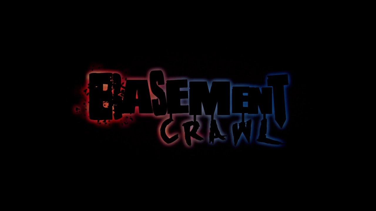 First Play: Basement Crawl
