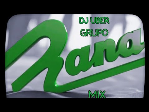 Dj Uber Grupo Rana Mix
