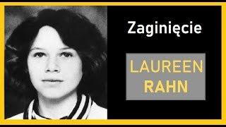 Zaginięcie Laureen Rahn | KRYMINALNY ŚWIAT #6