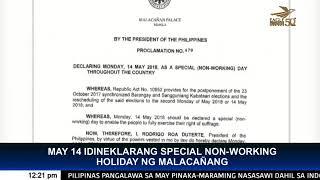 Malacanang declares May 14 as special non working holiday