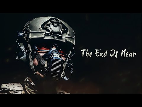"Military Motivation - ""The End Is Near"" (2020)"