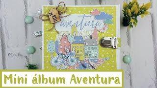 💚*Tutorial Scrapbooking*💚*Álbum Aventura con Scrapealo box*💚
