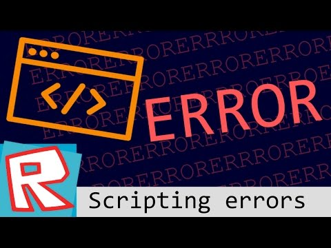 Roblox Tutorial Why Is My Script Not Working Youtube