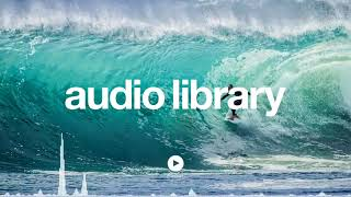 [No Copyright Music] - Bay Breeze - Audio library