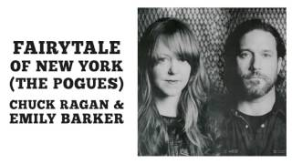Fairytale Of New York (The Pogues) - Chuck Ragan & Emily Barker
