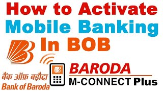 How to Activate & Use Bank of Baroda M-Connect Plus Mobile Banking (New 2017)