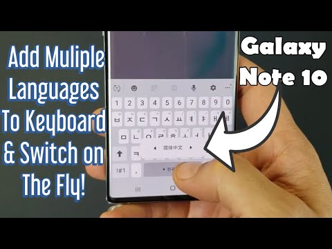 galaxy-note-10/10+-:-how-to-add-multiple-languages-on-keyboard-&-how-to-switch-on-the-fly