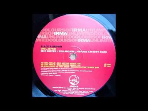 (2000) Black & Brown - Cool Affair [Eric Kupper RMX]