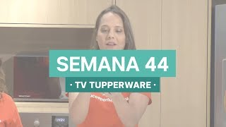 Semana 44 - 30/10/17  | TV Tupperware