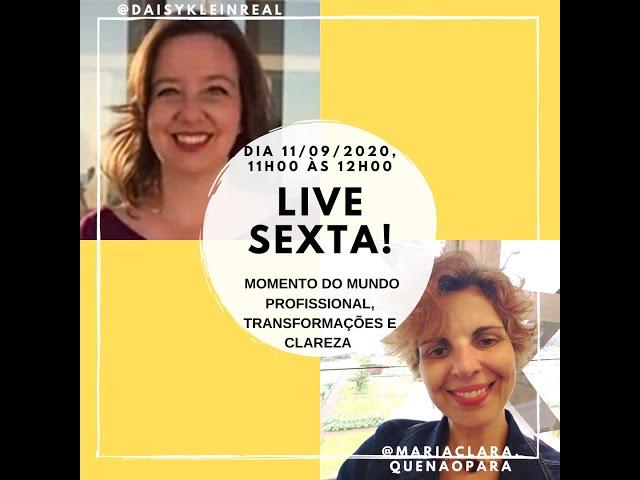Momento do mundo profissional, transformações e clareza - Live com Maria Clara em 11-09-20