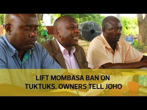 Lift Mombasa ban on tuktuks, owners tell Joho