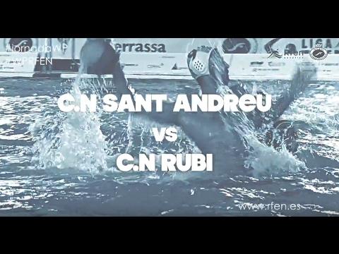 Partido de la Jornada C.N. Sant Andreu vs C.N. Rubí