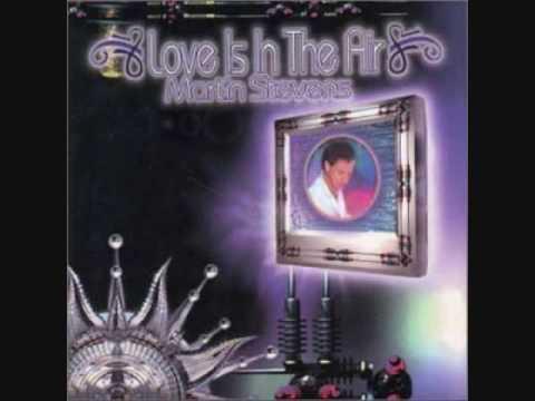 Martin Stevens - Love Is In The Air 1978