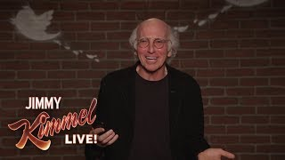 Larry David Outtakes - Mean Tweets About Jimmy Kimmel