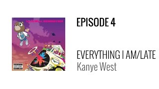 Beat Breakdown - Kanye West Double Feature - Everything I Am/Late